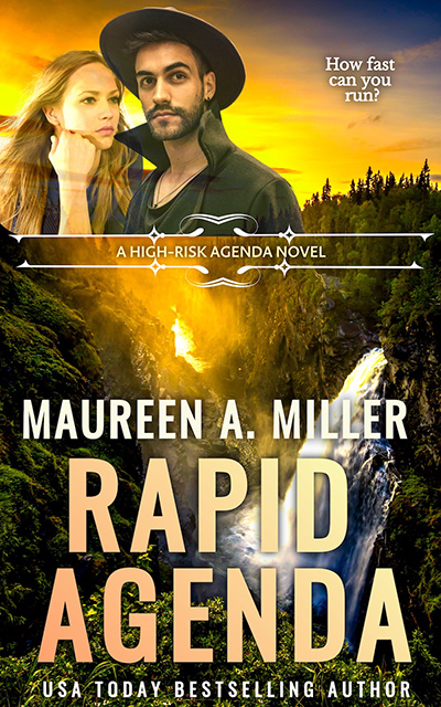RAPID AGENDA, the second book in the adult romantic suspense series, High-Risk Agenda, by USA Today bestselling author Maureen A. Miller