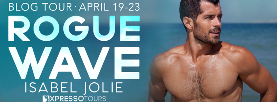 Welcome to the blog tour for ROGUE WAVE, the first book in the adult contemporary romance series, Haven Island, by Isabel Jolie