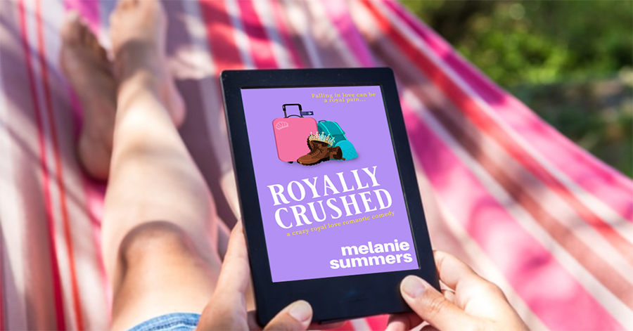 ROYALLY CRUSHED, the first book in the adult contemporary romantic comedy series, Crazy Royal Love, by Melanie Summers, is free for a limited time
