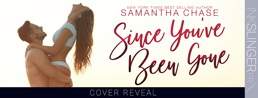 New York Timesand USA Today bestselling author, Samantha Chase, is revealing the cover to SINCE YOU'VE BEEN GONE, the eighth book in her adult contemporary romance series, Magnolia Sound, releasing June 29, 2021