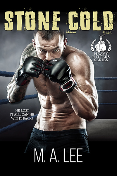 STONE COLD, the second stand-alone book in the adult contemporary sports romance series, The Heavy Hitters, by M.A. Lee