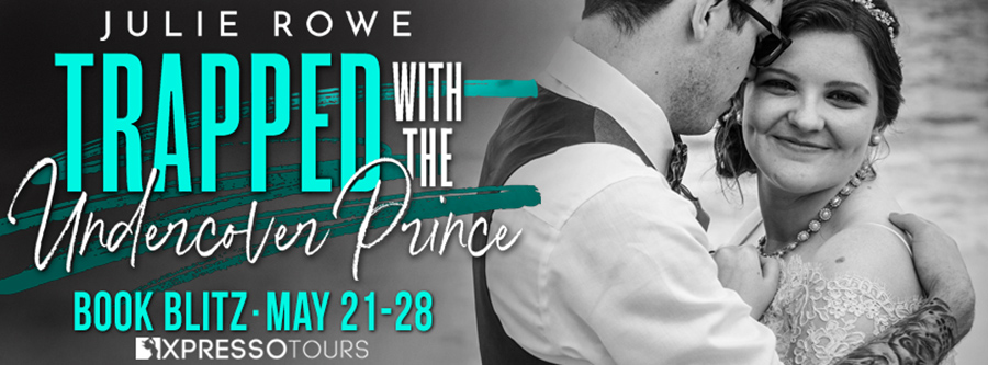Welcome to the book blitz for TRAPPED WITH THE UNDERCOVER PRINCE, the second book in the adult contemporary romance series, Trapped With Him, by Julie Rowe.