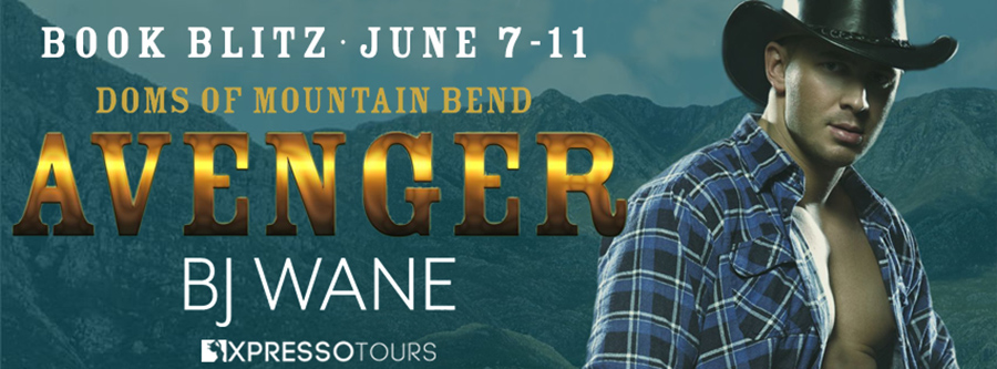 Welcome to the book blitz for AVENGER, an adult western romantic suspense novel by B.J. Wane