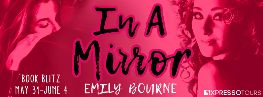 Welcome to the book blitz for IN A MIRROR, the first book in the young adult contemporary romance series, In It Together, by Emily Bourne