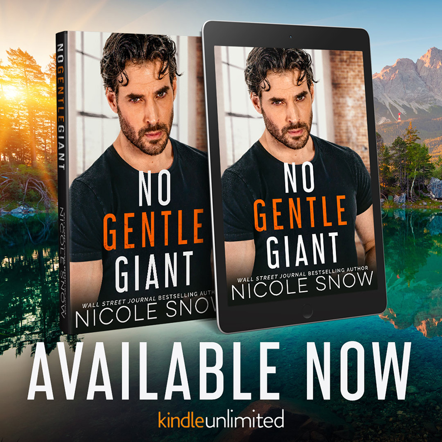 NO GENTLE GIANT, a standalone adult contemporary romance, by Wall Street Journaland USA Today bestselling authorNicole Snow is available now!