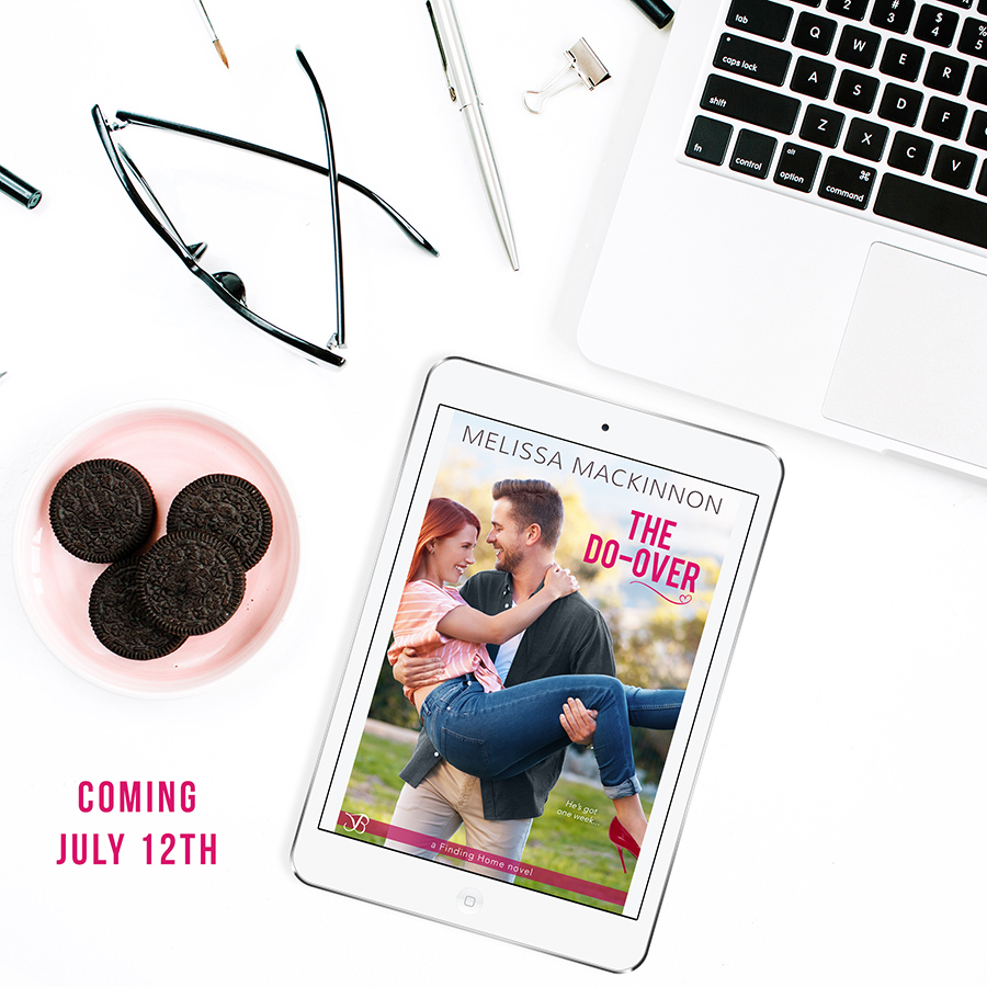 THE DO-OVER, a first book in the adult contemporary romance series, Finding Home, by Melissa MacKinnon, is coming July 12, 2021