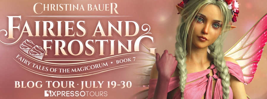 Welcome to the Blog Tour for FAIRIES AND FROSTING, the seventh book in the young adult paranormal romance series, Fairy Tales of the Magicorum, by Christina Bauer