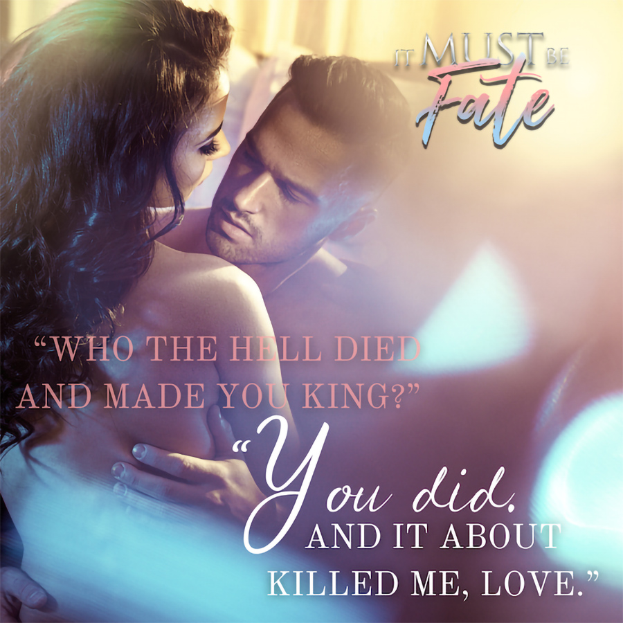 Teaser from IT MUST BE FATE, the third book in the adult paranormal romance series, The Ghost Girl, by Sinclair Kelly