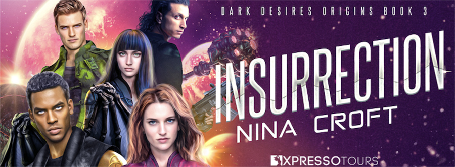 Entangled Amara and author Nina Croft are revealing the cover to INSURRECTION, the third book in the adult science fiction/paranormal romance series, Dark Desires Origins, releasing September 13, 2021