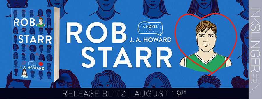 Today is release day for ROB STARR, a standalone young adult contemporary romance, by J.A. Howard
