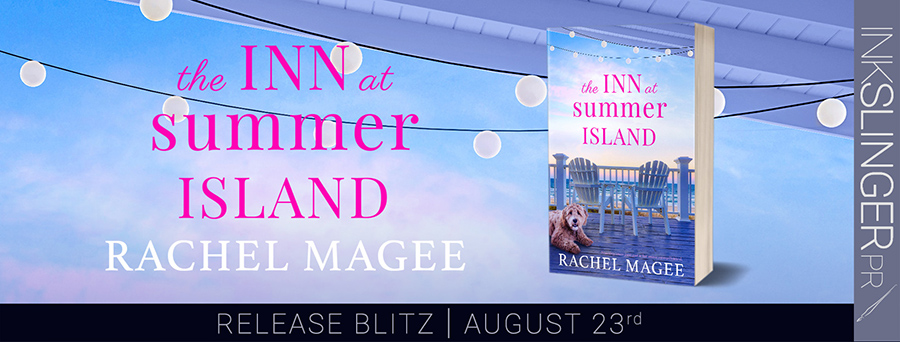 Today is release day for THE INN AT SUMMER ISLAND, a stand-alone adult contemporary romance, bu Rachel Magee