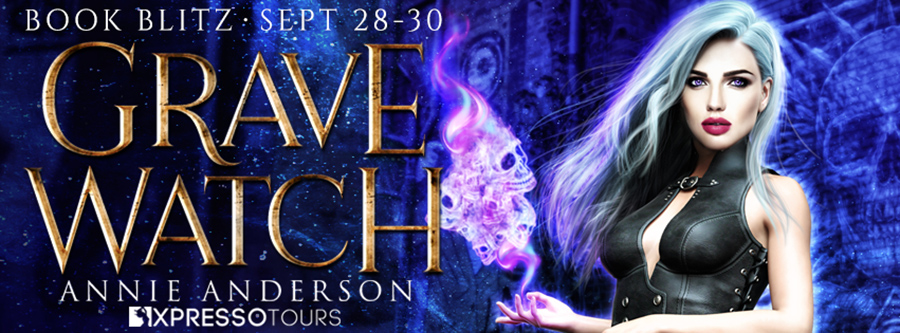 Welcome to the book blitz for GRAVE WATCH, the third book in the adult urban fantasy series, Soul Reader, by Annie Anderson