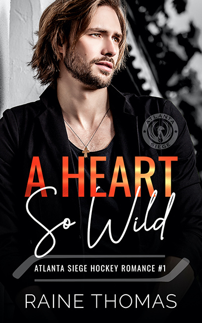A HEART SO WILD, the first book in the adult contemporary sports romance series, The Atlanta Siege, by Raine Thomas