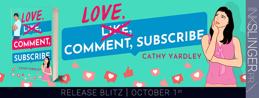 Today is release day for LOVE, COMMENT, SUBSCRIBE, the first book in the adult contemporary romantic comedy series, Ponto Beach Reunion, by Cathy Yardley