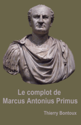 The plot of Marcus Antonius Primus - web