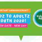 Kidz to Adultz Event Change