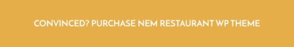 Convinced? Purchase Restaurant WordPress Theme NEM now