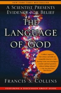 book cover of The Language of God: A Scientist Presents Evidence for Belief by Francis S. Collins