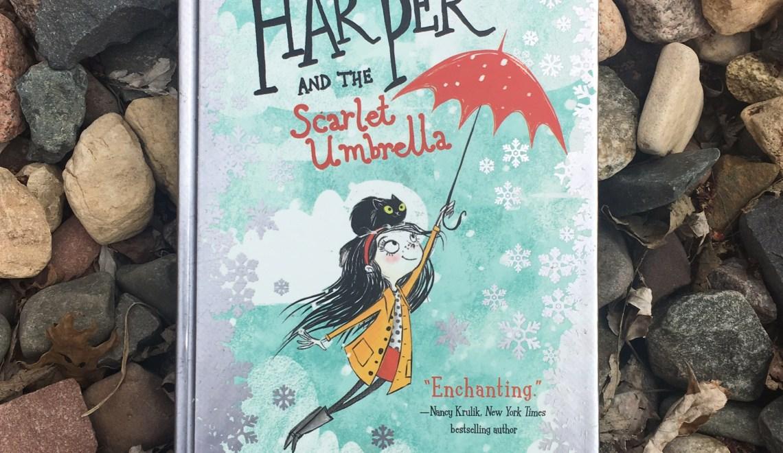 Harper and the Scarlett Umbrella