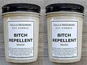 Bitch Repellent soy candle