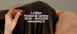 la batie festival geneva 2018