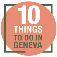 10 Things to do in Geneva