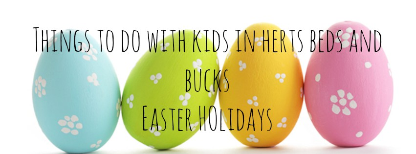 Things to do with kids in herts beds and bucks easter holidays things to do with kids in herts beds and bucks easter holidays things to do with kids in herts beds and bucks negle Images