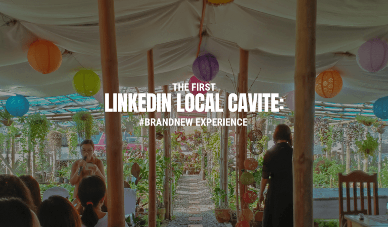 LinkedIn Local Cavite: #BrandNew Experience