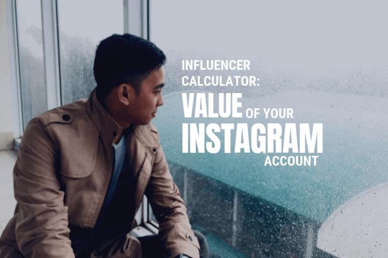 Influencer Calculator Value of your Instagram Account