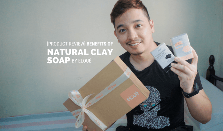 [Product Review] Benefits of 100% Natural Clay Soap by Eloué