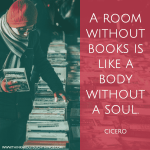 A room without books is like a body without a soul - cicero quote books