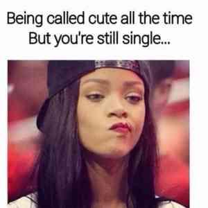 cute but single meme