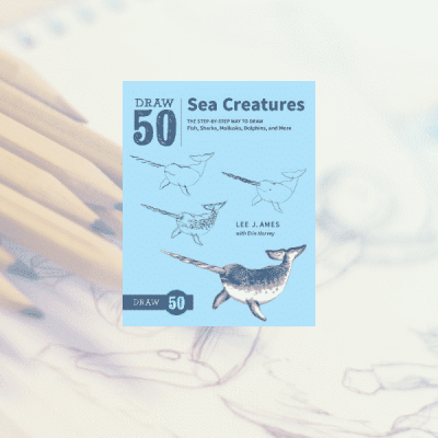 On the Bookshelf: Draw 50 Sea Creatures