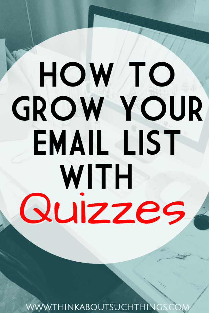 Grow your email list with quizzes! It's simple, fast, and the smart way to grow your blog!