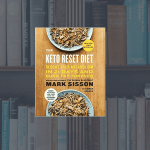 Mark Sisson - The Keto Reset Diet