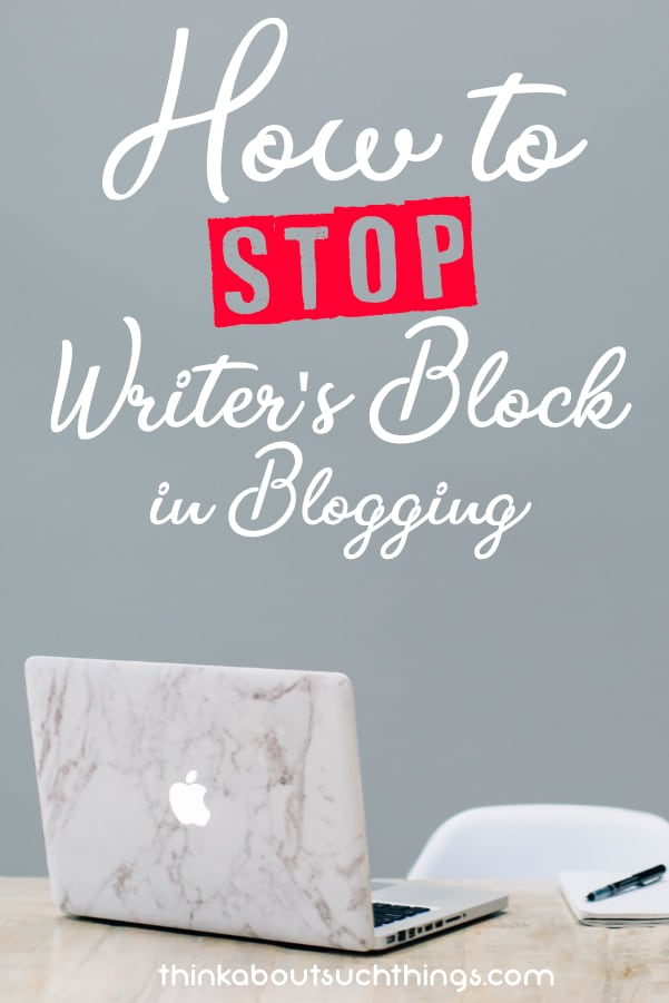 how to stop writer's block in blogging