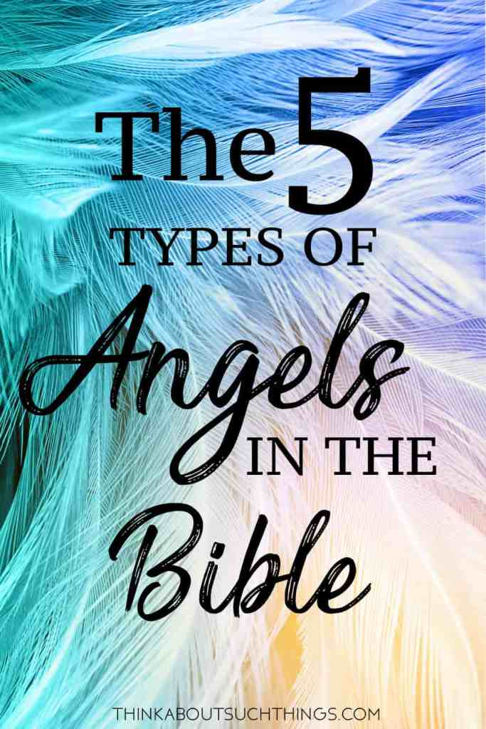 the Bible's different types of angels