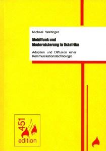 Cover_Mobilfunk und Modernisierung in Ostafrika_Edition451