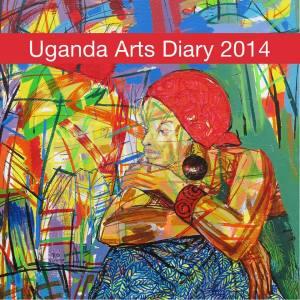 Uganda Arts Diary 2014