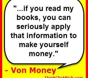 Von Money Quote Make Money Online Books