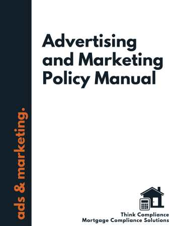 Mortgage Lenders Marketing Policy Manual