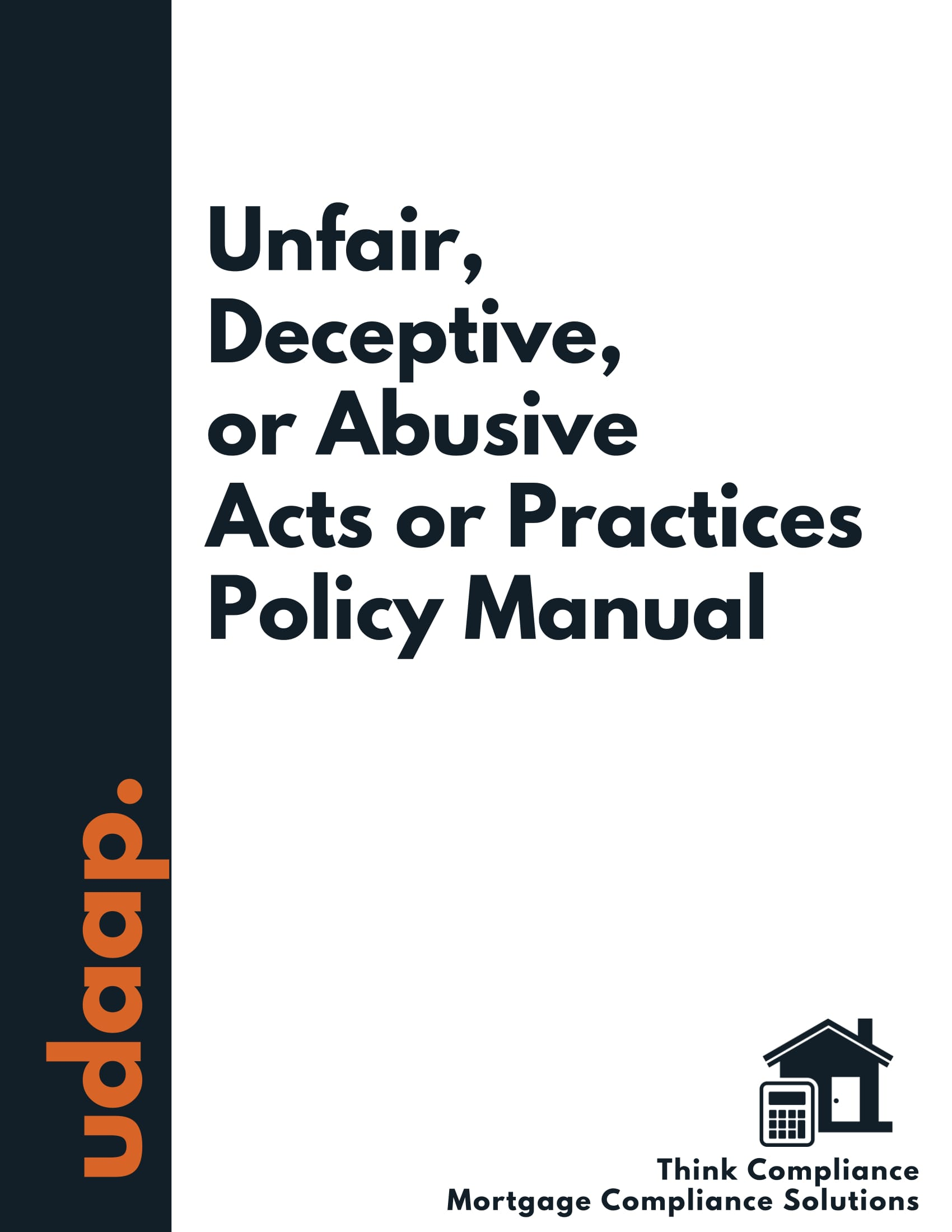 Mortgage UDAAP Policy Manual
