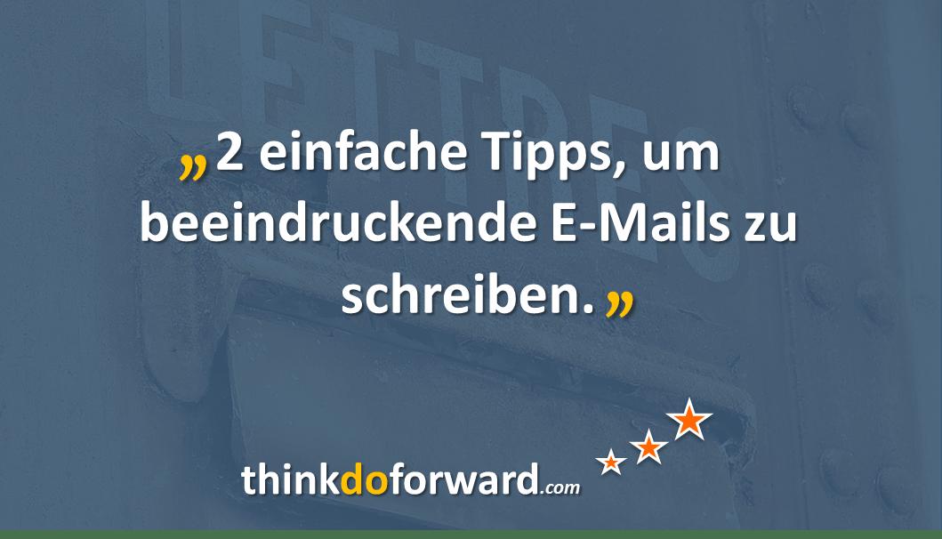 2 einfache tipps um beeindruckende e mails zu schreiben for Praktikum sap berater