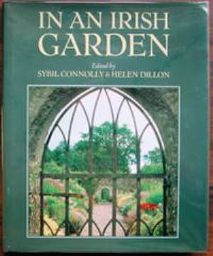 In an Irish Garden by Sybil Connelly and Helen Dillon reviewed on thinkingardens