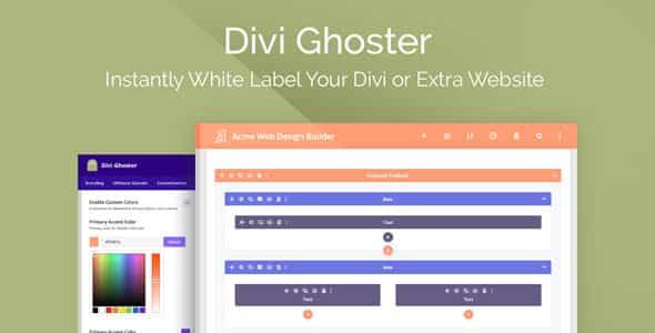 Divi Ghoster 5.0.7 Nulled - White Label Divi Plugin