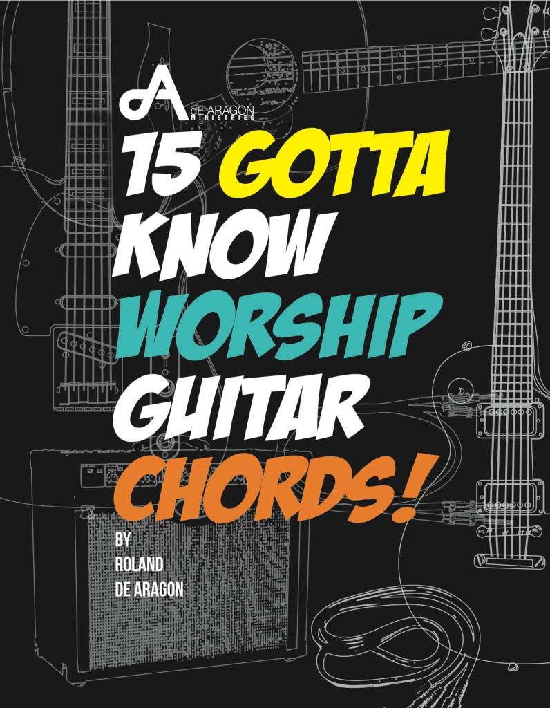 15 Gotta Know Worship Guitar Chords