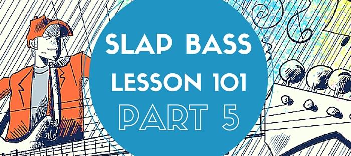 Slap Bass Lessons Part 5
