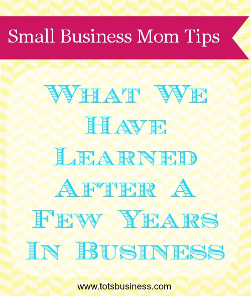 What We Have Learned After A Few Years In Business