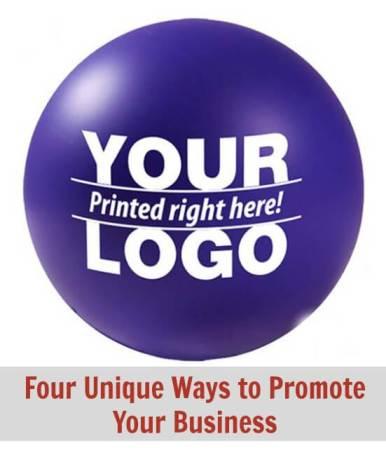 Four Unique Ways to Promote Your Business