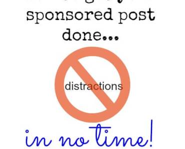 Sponsored Post Taking Too Long to Write? How To Get Your Sponsored Post Done.